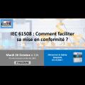 IEC 61508 : Comment faciliter sa mise en conformité ? - webinar ISIT