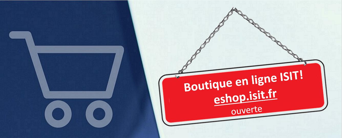 La boutique en ligne ISIT est ouverte !