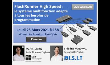 Webinar - FlashRunner HS - SMH - ISIT -Mars 2021