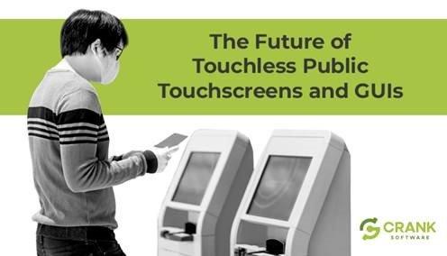 The Future of Touchless HMIs and GUI_Webinar-Crank-Novembre 2020
