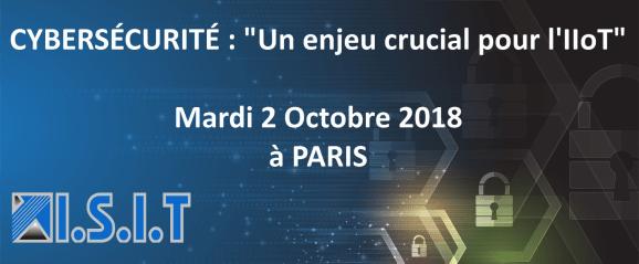 Séminaire Cybersécurité/IIoT - Paris en Octobre 2018