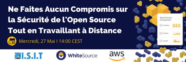 May 27  Webinar - WhiteSource&AWS France_ISIT